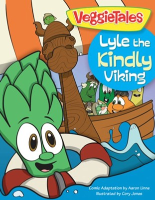 Lyle the Kindly Viking  -     By: Big Idea Entertainment LLC, Aaron Linne     Illustrated By: Cory Jones