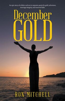December Gold - eBook  -     By: Ron Mitchell