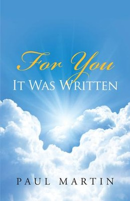 For You It Was Written - eBook  -     By: Paul Martin