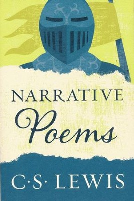 Narrative Poems  -     By: C.S. Lewis