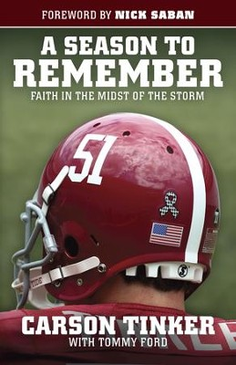A Season to Remember: Faith in the Midst of the Storm - eBook  -     By: Carson Tinker, Tommy Ford