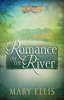 Romance on the River (Free Short Story) - eBook  -     By: Mary Ellis