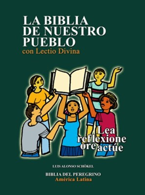 La Biblia de Nuestro Pueblo con Lectio Divina, Enc. Dura (Our People Bible with Lectio Divina, Hardcover)  -     By: Luis Alonzo Schokel