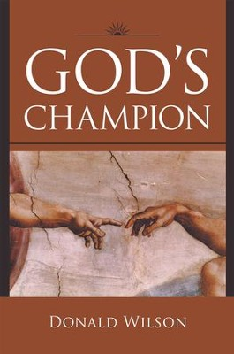 Gods Champion - eBook  -     By: Donald Wilson