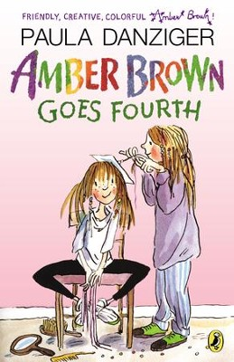 Amber Brown Goes Fourth - eBook  -     By: Paula Danziger