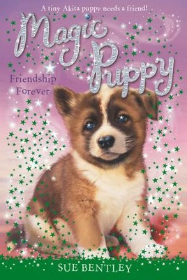 Friendship Forever #10 - eBook  -     By: Sue Bentley     Illustrated By: Angela Swan
