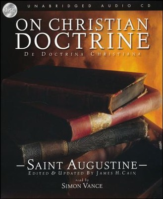 On Christian Doctrine - audiobook on CD  -     By: Saint Augustine