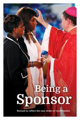 Being a Sponsor, revised edition  -     By: Patrick Gallagher, Bernadette Gasslein