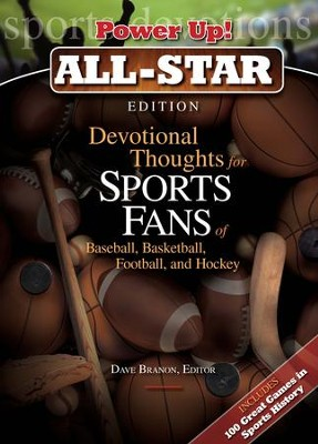 Power Up! All-Star Edition: Devotional Thoughts for Sports Fans of Baseball, Basketball, Football & Hockey - eBook  -