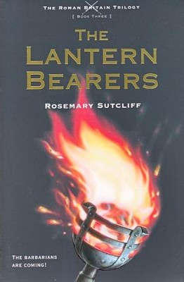 #3: The Lantern Bearers  -     By: Rosemary Sutcliff