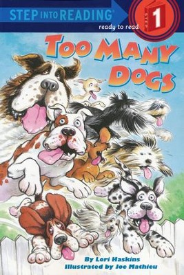 Too Many Dogs  -     By: Lori Haskins