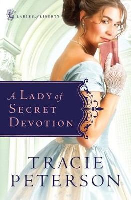 Lady of Secret Devotion, A - eBook  -     By: Tracie Peterson