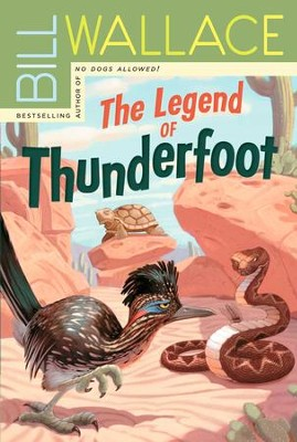 The Legend of Thunderfoot - eBook  -     By: Bill Wallace