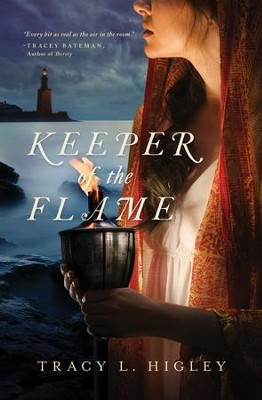 Keeper of the Flame - eBook  -     By: Tracy L. Higley