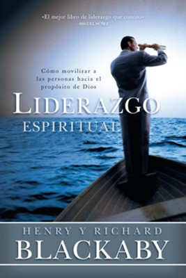 Liderazgo Espiritual (Spiritual Leadership)  -     By: Henry Blackaby, Richard Blackaby