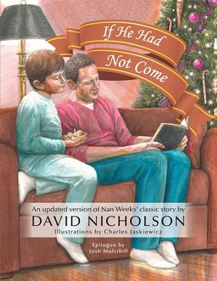 If He Had Not Come - eBook  -     By: David Nicholson