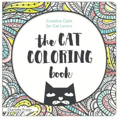Cat Coloring Book Creative Calm For Lovers