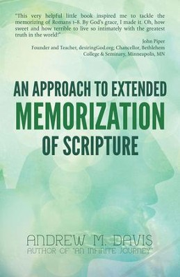 An Approach to Extended Memorization of Scripture - eBook  -     By: Dr. Andrew Davis