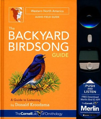 The Backyard Bird Song Western North America  -     By: Donald Kroodsma