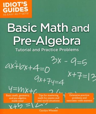 Idiot's Guides: Basic Math and Pre-Algebra  -