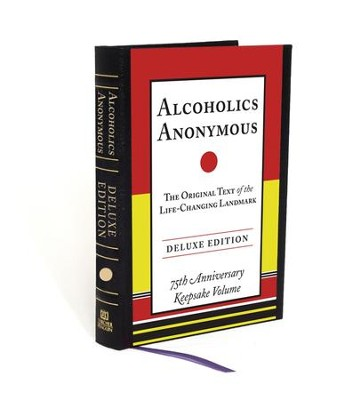Alcoholics Anonymous Deluxe Edition - eBook  -     By: Bill W.