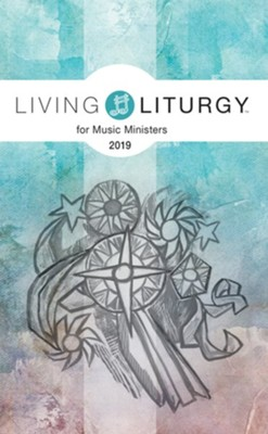 Living Liturgy for Music Ministers: Year C (2019)  -     By: Brian Schmisek, Diana Macalintal, Kathy Beedle Rice