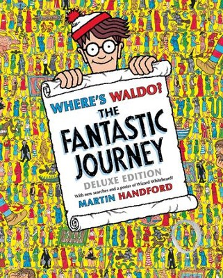 Where's Waldo? The Fantastic Journey  -     By: Martin Handford     Illustrated By: Martin Handford