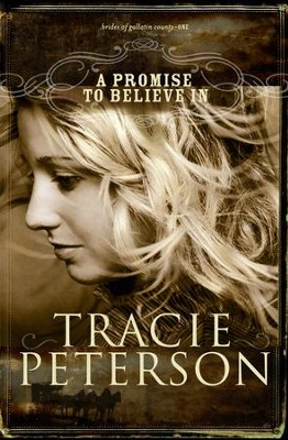 Promise to Believe In, A - eBook  -     By: Tracie Peterson