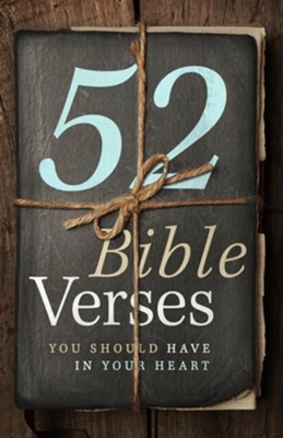52 Bible Verses You Should Have in Your Heart  -