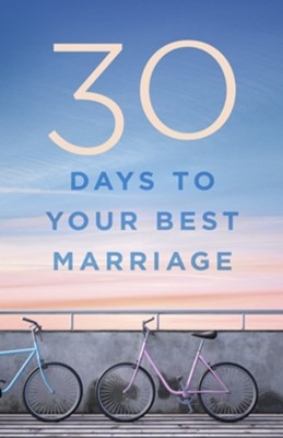 30 Days to Your Best Marriage  -