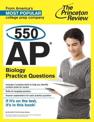 550 AP Biology Practice Questions - eBook  -     By: Princeton Review