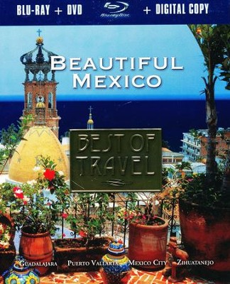Best Travel: Beautiful Mexico, Blu-ray/DVD/Digital Copy    -     By: Rudy Maxa
