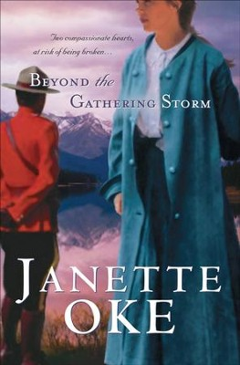 Beyond the Gathering Storm - eBook  -     By: Janette Oke