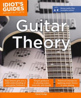 Idiot's Guides: Guitar Theory  -     By: David Hodge