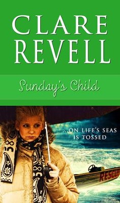 Sunday's Child - eBook  -     By: Clare Revell
