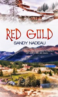 Red Gold - eBook  -     By: Sandy Nadeau
