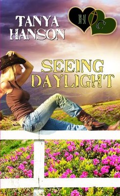 Seeing Daylight: Novella - eBook  -     By: Tanya Hanson