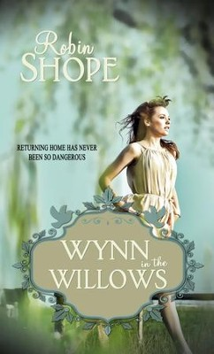Wynn in the Willows - eBook  -     By: Robin Jansen Shope