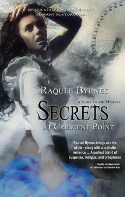 Secrets At Crescent Point - eBook  -     By: Raquel Byrnes