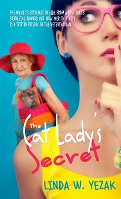 The Cat Lady's Secret - eBook  -     By: Linda W. Yezak