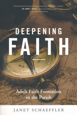 Deepening Faith: Adult Faith Formation in the Parish  -     By: Janet Schaeffer OP