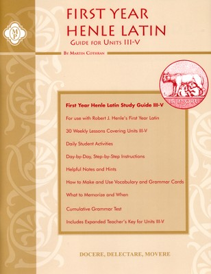 Henle Latin 1 Study Guide for Units 3-5   -     By: Robert Henle