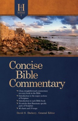 Holman Concise Bible Commentary  -     By: David Dockery