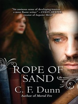 Rope of Sand - eBook  -     By: C.F. Dunn