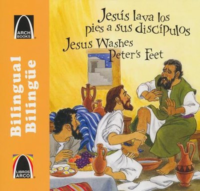 Jesús Lava los Pies a sus Discípulos, Bilingüe   (Jesus Washes Peter's Feet, Bilingual)  -     Translated By: Cecilia Fau Fernandez     By: Glynis Belec     Illustrated By: Unada G. Gliewe