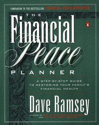 The Financial Peace Planner   -     By: Dave Ramsey