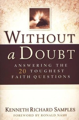Without a Doubt  -     By: Kenneth R. Samples