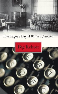 Five Pages a Day: A Writer's Journey / Digital original - eBook  -     By: Peg Kehret
