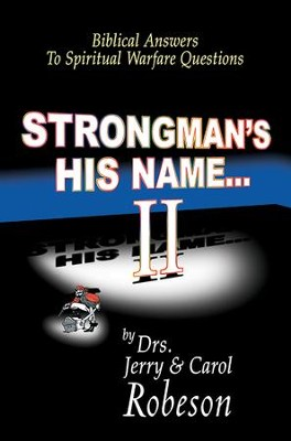 Strongman's His Name...II - eBook  -     By: Jerry Robeson, Carol Robeson