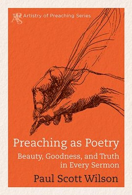 Preaching as poetry beauty goodness and truth in every sermon preaching as poetry beauty goodness and truth in every sermon ebook fandeluxe Gallery
